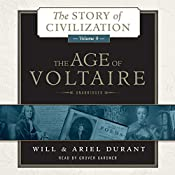 The Age of Voltaire: A History of Civlization in Western Europe from 1715 to 1756, with Special Emphasis on the Conflict between Religion and Philosophy | Will Durant, Ariel Durant