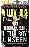 Thirteen, Fourteen... Little Boy Unseen: A heart-breaking, bone-chilling mystery thriller (Rebekka Franck Book 7)