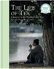 The Life Of Tea: A Journey to the World's Finest Teas [Idioma Inglés]