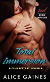 img - for Total Immersion: A Club Ecstasy Novella book / textbook / text book