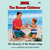 The Mystery of the Pirate's Map: The Boxcar Children Mysteries, Book 70 | Gertrude Chandler Warner