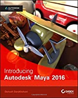 Introducing Autodesk Maya 2016: Autodesk Official Press Front Cover