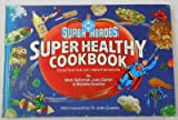 img - for DC Super Heroes Super Healthy Cook Book book / textbook / text book