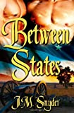 Between States, J. Snyder, 1461064511