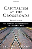 img - for Capitalism at the Crossroads: Next Generation Business Strategies for a Post-Crisis World (3rd Edition) book / textbook / text book