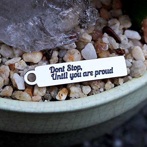 Affirmation Charms Dont Stop Until You are Proud 35mm x 8mm Boho Charms, Word Charms Life Charms Set of 4 Stainless Steel