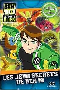 Les jeux secrets de ben 10 9782226239334 books - Jeux ben 10 info ...