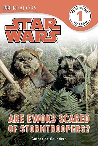 DK Readers L1: Star Wars: Are Ewoks Scared of Stormtroopers? [Saunders, Catherine] (Tapa Dura)