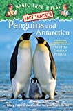 Penguins and Antarctica, Mary Pope Osborne and Natalie Pope Boyce, 0375946640