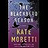 The Blackbird Season: A Novel