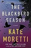"""""""The Blackbird Season - A Novel"""" av Kate Moretti"""