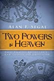 img - for Two Powers in Heaven: Early Rabbinic Reports about Christianity and Gnosticism (Library of Early Christology) book / textbook / text book