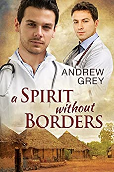 A Spirit Without Borders by [Grey, Andrew]