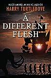 A Different Flesh