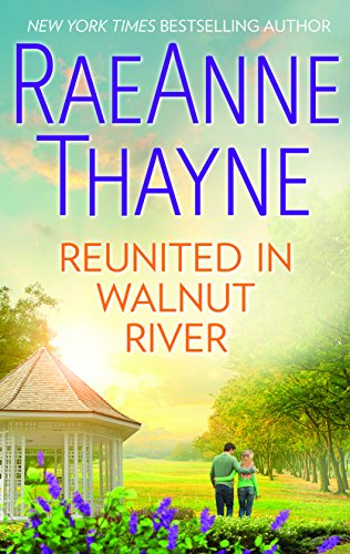 Reunited in Walnut River: A Small Town Reunion Romance (The Wilder Family) cover