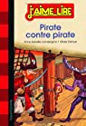 Pirate Contre Pirate - N47 - (2013) par Lacassagne