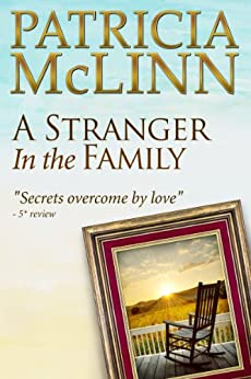 A Stranger in the Family (Bardville, Wyoming Trilogy, Book 1) by [McLinn, Patricia]