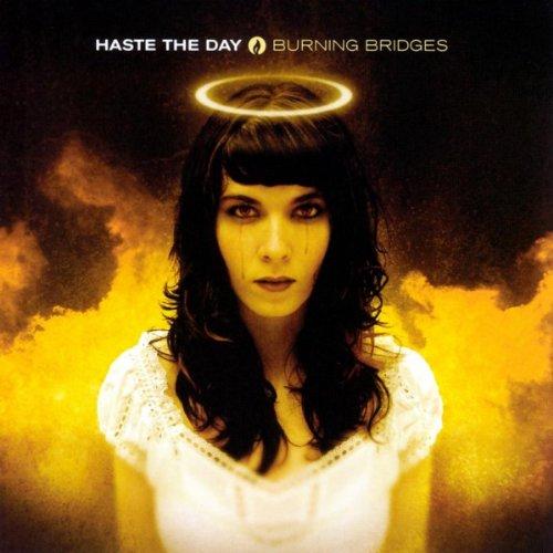 Haste The Day - Burning Bridges (2004)