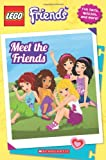 LEGO Friends: Meet the Friends, Scholastic, 0545599431
