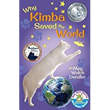 Why Kimba Saved the World (Cats in the Mirror Book 1)