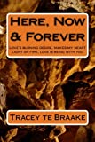Here, Now and Forever, Tracey te Braake, 1492935271