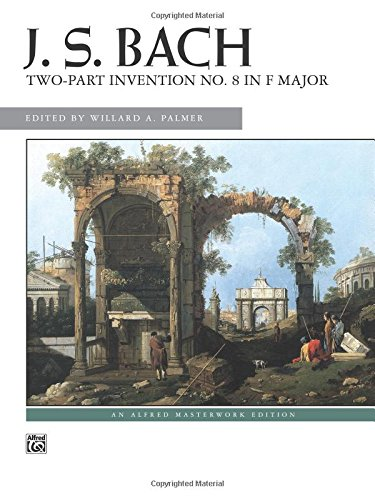 Download Two-Part Invention No. 8 in F Major: Sheet (Alfred Masterwork Edition) PDF