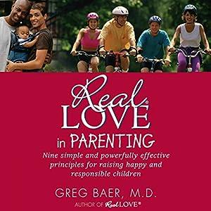 Real Love in Parenting Audiobook