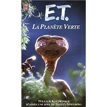 E.T.ET LA PLANÈTE VERTE