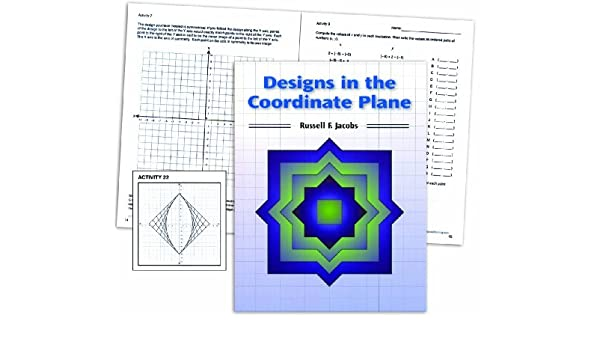 Workbook coordinate plane worksheets that make pictures : Designs in the Coordinate Plane: Russell F. Jacobs: 9780918272393 ...