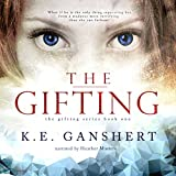 The Gifting: The Gifting Series Volume 1