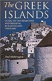 The Greek Islands, Paul Hetherington, 1899163689