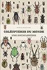 Coléoptères du monde : Une encyclopédie par Bouchard