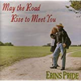 May the Road Rise to Meet You