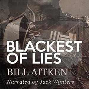 Blackest of Lies Audiobook