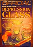 The Official Price Guide to Depression Glass, House Of Collectibles, 0876370016