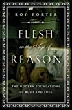 Flesh in the Age of Reason, Roy Porter, 0393050750
