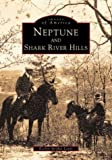 Neptune and Shark River Hills, Evelyn Stryker Lewis, 0752409972
