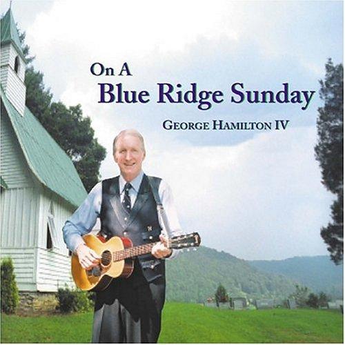 George Hamilton IV - On A Blue Ridge Sunday - Zortam Music