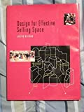 img - for Design for Effective Selling Space book / textbook / text book