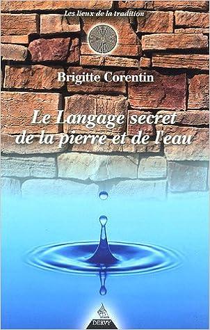 1f650e7bea5c04 Téléchargement gratuit du livre en ligne Le langage secret de la pierre et  de l