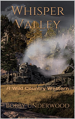 Whisper Valley: A Wild Country Western by [Underwood, Bobby]