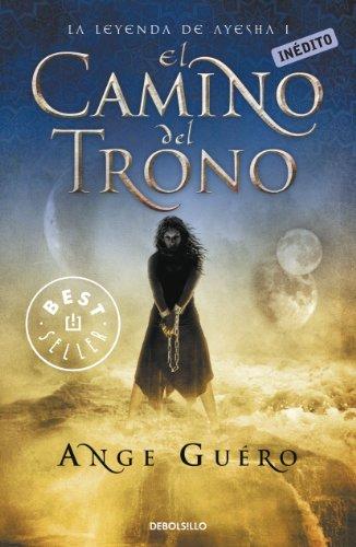 Descargar Libro El Camino Del Trono Guéro Ange