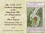The 1776-1777 Northern Campaigns of the American War for Independence and Their Sequel, Thomas M. Barker and Paul R. Huey, 0916346854