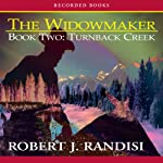 Turnback Creek: The Widowmaker, Book 2 | Robert Randisi