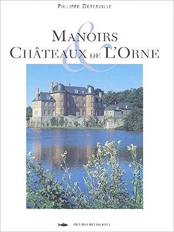 Livres gratuits MANOIRS ET CHATEAUX DE L'ORNE pdf ebook