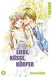 Liebe, Küsse, Körper 04