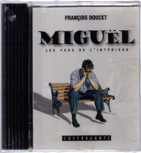 Miguel (Coffragants) (French Edition) by Coffragants