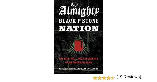 Amazon the almighty black p stone nation the rise fall and amazon the almighty black p stone nation the rise fall and resurgence of an american gang ebook natalie y moore lance williams kindle store fandeluxe Epub