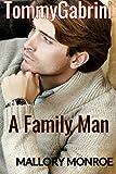 Tommy Gabrini: A Family Man