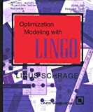 Optimization Modeling with Lingo, Lindo Systems, 1893355004